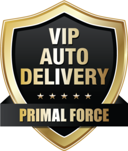 primal force vip auto delivery